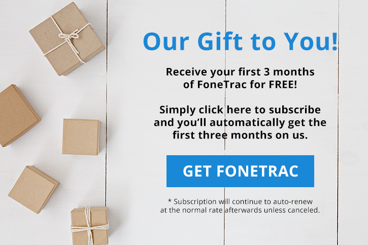 New Subscribers: Receive the first three months of FoneTrac free!